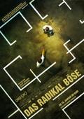 Das radikal Boese Filmkritik