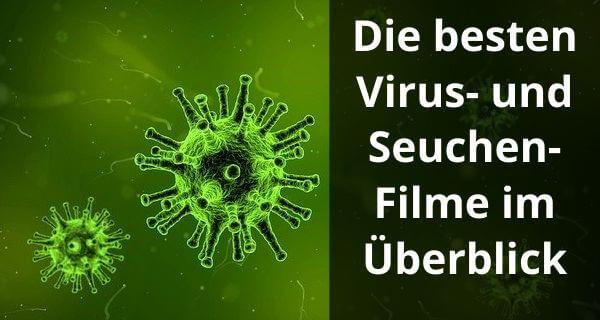 Pandemie-Filme: Die besten Virus- und Seuchen-Filme im Überblick